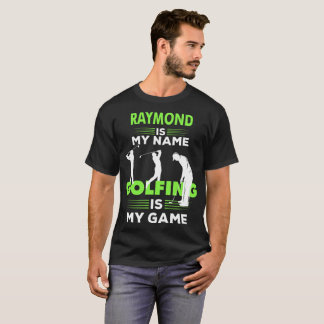 Golfing T-Shirt Raymond Name Shirt Apparel