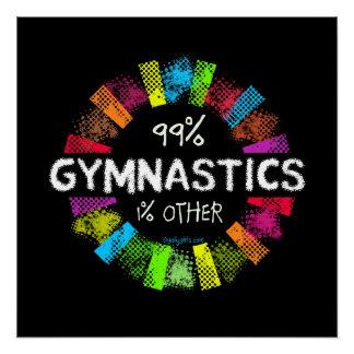 Golly filles : 99 pour cent de gymnastique 1 pour perfect poster