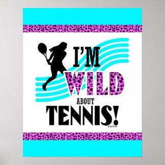 Golly filles : Je suis SAUVAGE au sujet du TENNIS Poster