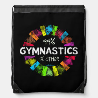 Golly Girls: 99 Percent Gymnastics 1 Percent Other Drawstring Bag