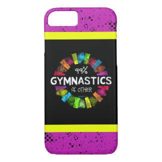 Golly Girls: 99 Percent Gymnastics 1 Percent Other iPhone 7 Case