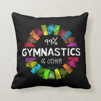 Golly Girls: 99 Percent Gymnastics 1 Percent Other Throw Pillow