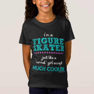 Golly Girls - I'm A Figure Skater T-Shirt