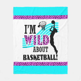 Golly Girls: I'm WILD about Basketball Fleece Blanket