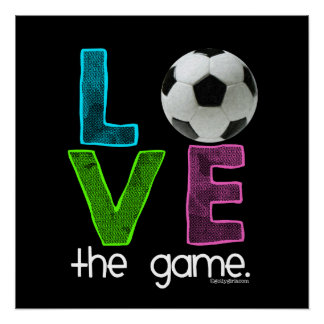 Golly Girls: Soccer - Love the Game Perfect Poster