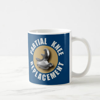 """GONE BIONIC Partial Knee Replacement"" Mug"