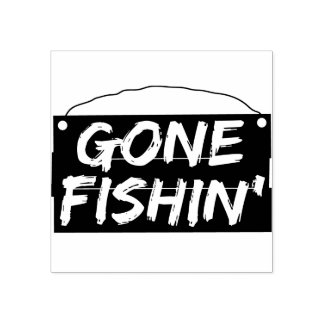 Gone Fishin sign Rubber Stamp