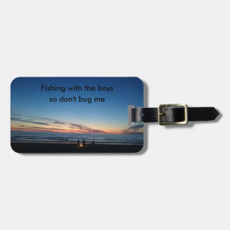 Gone fishing with the boys baggage label. luggage tag