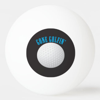 Gone Golfing Ping Pong Ball