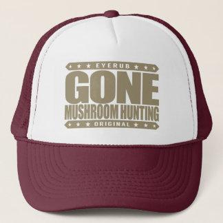 GONE MUSHROOM HUNTING - I Love Mycology & Foraging Trucker Hat