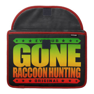 GONE RACCOON HUNTING - Night Coon Hunter & Trapper MacBook Pro Sleeve