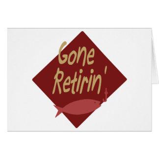 Gone Retirin' Card