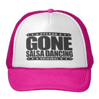 GONE SALSA DANCING - I Love Latin American Dances Trucker Hat