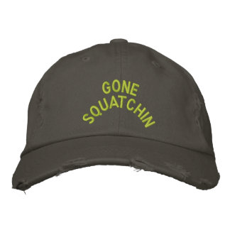 Gone Squatchin Embroidery Embroidered Hats