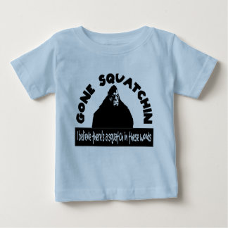 Gone Squatchin - There's a SQUATCH in these woods! Tshirts