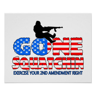 Gone Squatchin USA Poster