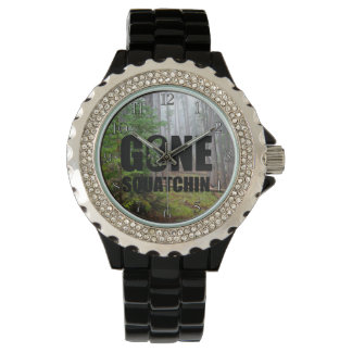 Gone Squatchin Watches