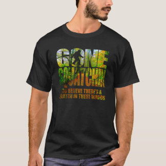 Gone Squatchin Wooded Path T-shirt