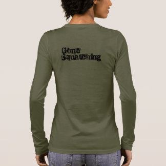 gone squatching long sleeve T-Shirt