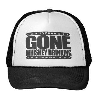 GONE WHISKEY DRINKING - Single Malt Scotch Addict Trucker Hat