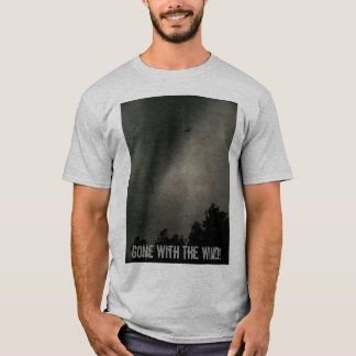 Gone With The Wind! T-Shirt