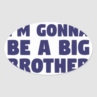 Gonna Be A Big Brother Oval Sticker