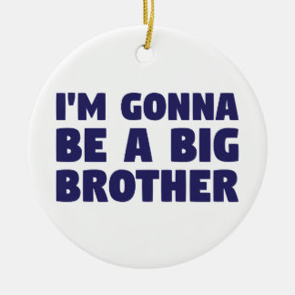 Gonna Be A Big Brother Round Ceramic Ornament