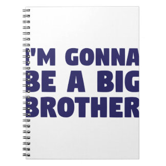 Gonna Be A Big Brother Spiral Note Book