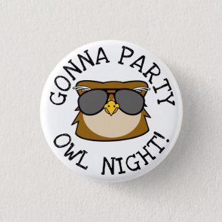 Gonna Party Owl Night 1 Inch Round Button