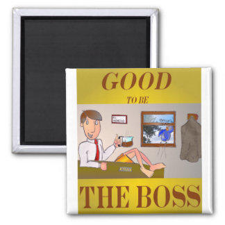 Good 2b the Boss Magnet