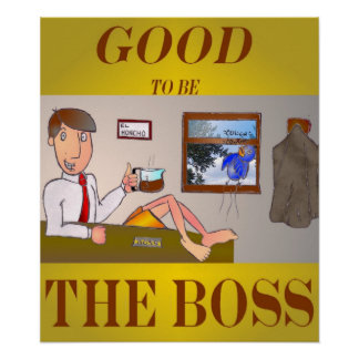 Good 2b the Boss Poster