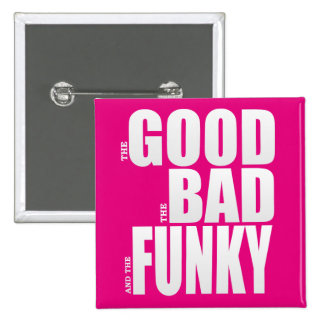 Good Bad Funky Movie Parody 2 Inch Square Button
