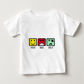 Good Bad Ugly Baby T-Shirt