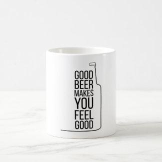 Good Beer Makes You Feel Good Basic White Mug