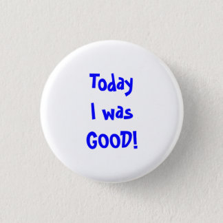 Good Behavior Button
