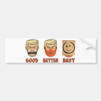 Good,better the best bumper sticker