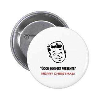 Good boys get presents 2 inch round button
