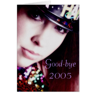 Good-bye 2005 card