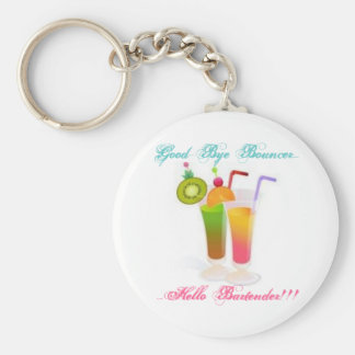 Good-Bye Bouncer...Hello Bartender 2 Basic Round Button Keychain