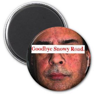 good bye snowy road.... magnet