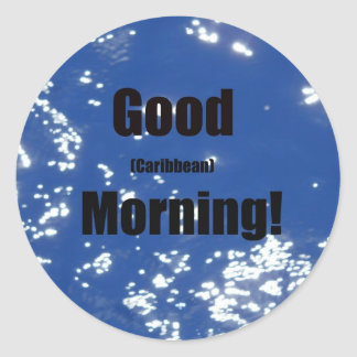 Good Caribbean Morning Sticker