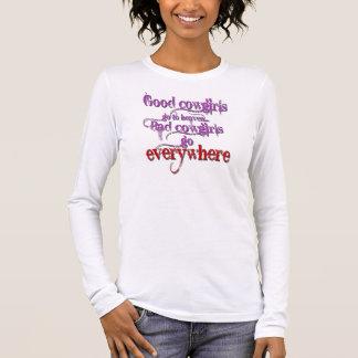 Good Cowgirls Long Sleeve T-Shirt