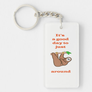 Good day to hang around sloth keychain