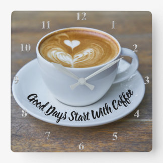 Good Days Start With Coffee Cup Kitchen Quote Square Wall Clock