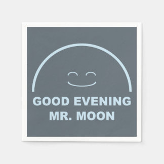 Good Evening Mr. Moon Disposable Napkin