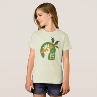 """Good Food for All"" Girl Organic Tshirt"