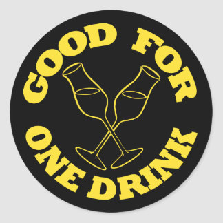 Good For One Drink Stickers