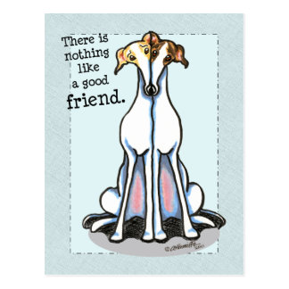 Good Friend Greyhound Lover Postcard