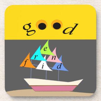 good friend ship1 coaster