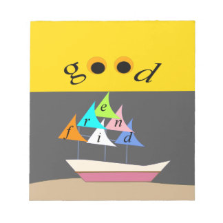 good friend ship1 notepad
